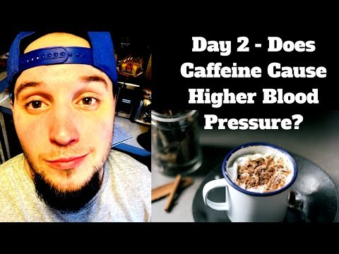 No Caffeine Day 2 - Caffeine and High Blood Pressure