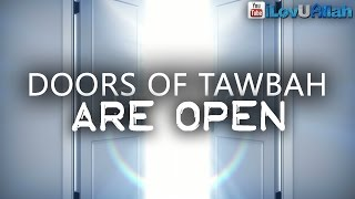 Doors Of Tawbah Are Open ᴴᴰ | Short Emotional Reminder
