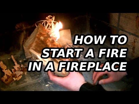 How to start a fire in a fireplace (MikeOut E7)