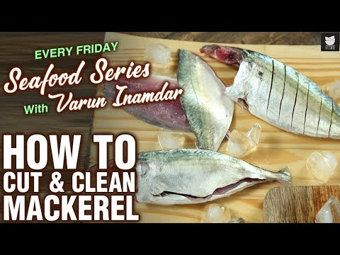 Basic Cooking - How To Cut & Clean Mackerel - Tips & Tricks To Cut Fish - Seafood Series - Varun
