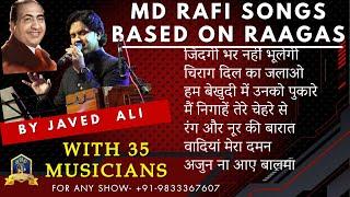 Raagaas Of Rafi With Javed Ali - Part 2