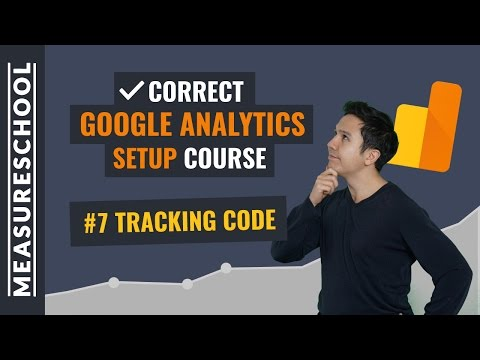 Tracking Code Customizations in Google Analytics | Lesson 7