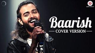 Baarish Cover | Kushal Paul