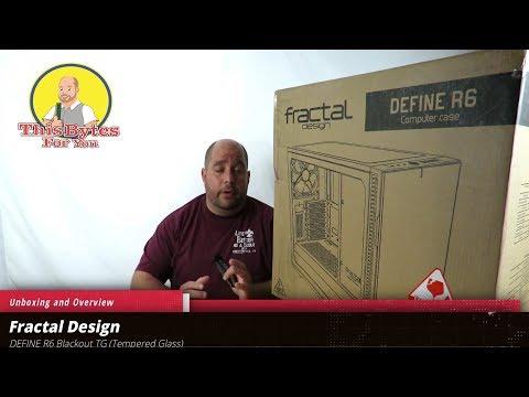 Unboxing & Overview of the Fractal Design DEFINE R6 Blackout TG Computer Case