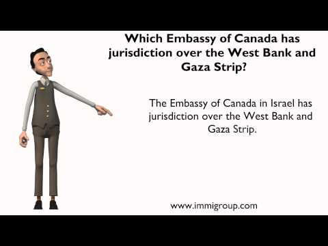 Which Embassy of Canada has jurisdiction over the West Bank and Gaza Strip?