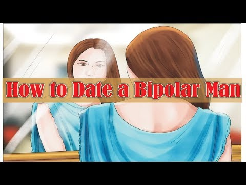 How to Date a Bipolar Man