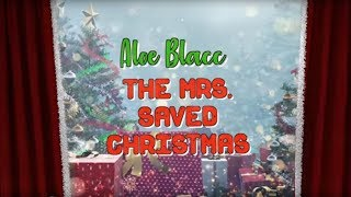 Aloe Blacc - The Mrs. Saved Christmas (Official Lyric Video)