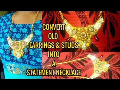 Convert old earrings and studs into a beautiful statement necklace