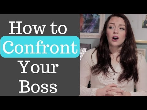 How to Confront Your Boss | Life Hacks & Tips
