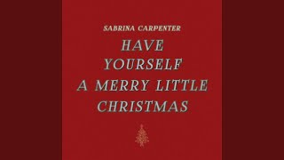 have yourself a merry little c - Have Yourself A Merry Little Christmas Youtube