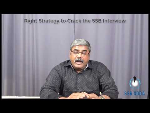 Right Strategy to Crack the SSB Interview