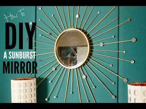 How To DIY A Sunburst Mirror I Pinterest is SHADY! I  Ep: 12