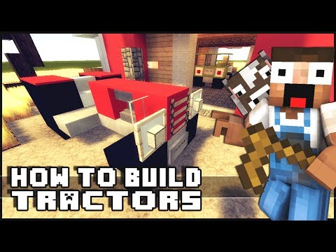 ► Minecraft : How to Make - Simple Tractors