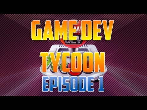 MY OWN GAME COMPANY! - Game Dev Tycoon  Ep. 1