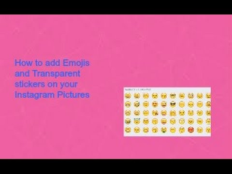 how to add Emoji and transparent Stickers on instagram pictures