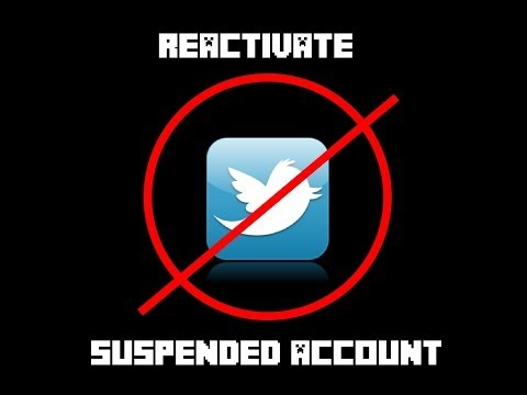 How To: Reactivate Twitter Suspended Account (2013 & Easy)