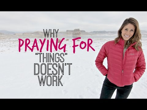 Why Praying FOR What You Want Doesn't Work-Episode #16