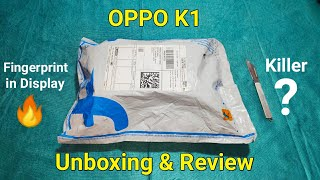 Oppo K1 Unboxing , First Look & Review - Cheapest In-Display Fingerprint & 25MP Camera under 16990/-