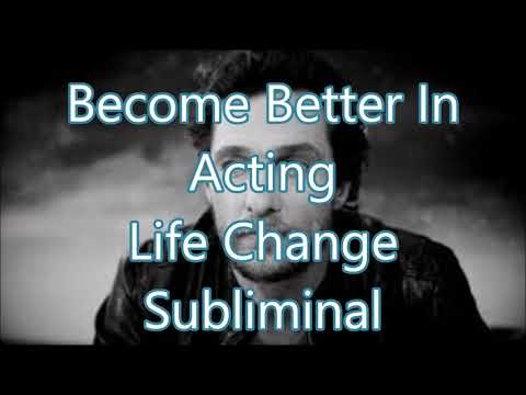Become Better In Acting - Life Change Subliminal