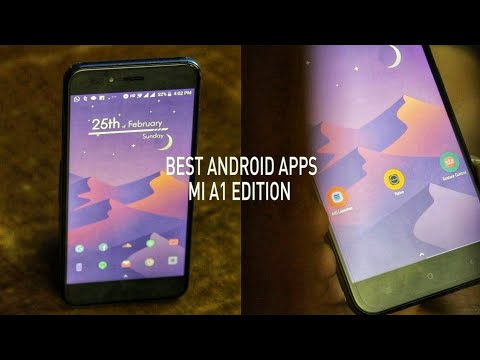 Best Android Apps - MI A1 Edition