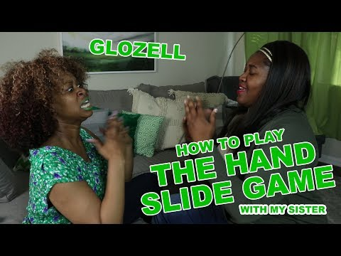 How to Play the Slide Hand Game - GloZell