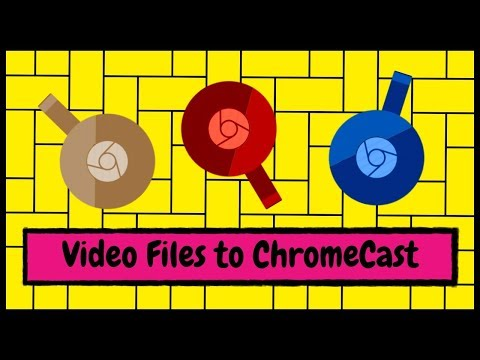 How to Cast Video Files Stored on Your PC to Your ChromeCast Device