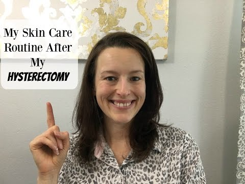 Skin Care After a Hysterectomy