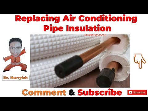Replacing Air Conditioning Pipe Insulation