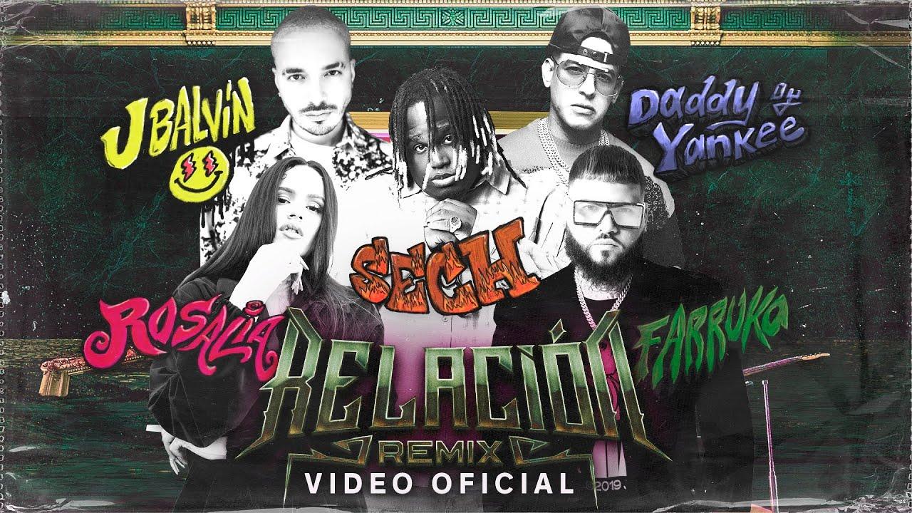 Sech, Daddy Yankee & J Balvin Featuring ROSALIA & Farruko - Relacion