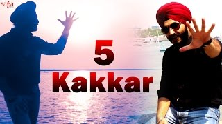 "5 Kakkar ""King Paul Singh, Rapper Gurvansh Singh"" Punjabi Songs 2015"
