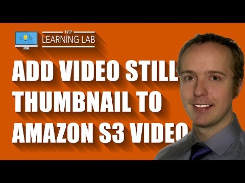 Amazon S3 Video Thumbnail - How To Add One That Shows Before Video Plays