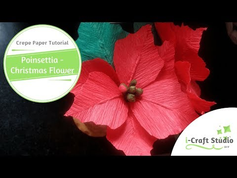 DIY Crepe Poinsettia/Christmas Flower