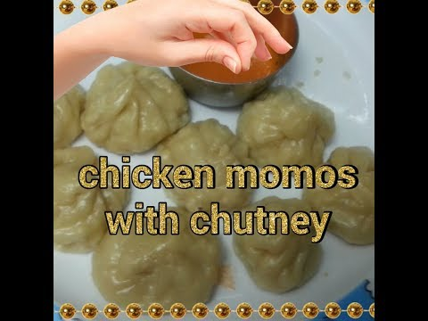 How to make chicken momos with chutney| recipe by my sikkim friend