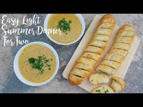Diner For Two | Creamy Soup & Homemade Garlic Bread