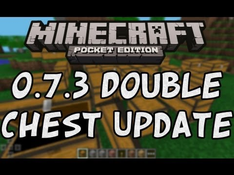 Minecraft Pocket Edition 0.8.0/0.7.3- Double Chests and Inventory Updates!