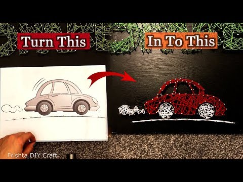 How to make string art car | Tutorial | step by step string art | beginners string art 2018