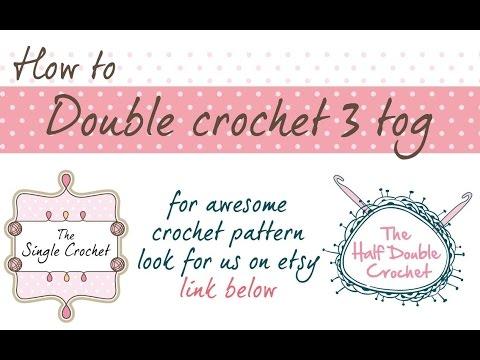 How to Crochet - Double Crochet 3 tog decrease
