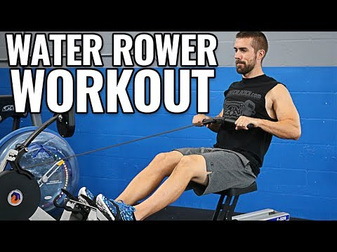 Water Rowing Machine WORKOUTS for Beginners to Advanced