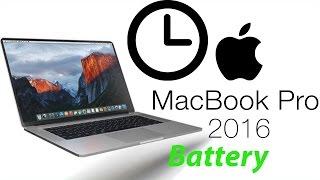 2016 MacBook Pro- 10 hour battery? PROOF