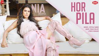 Hor Pila - Jyotica Tangri   Nia Sharma   Ramji Gulati, Kumaar   Zee Music Originals