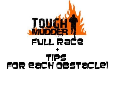 Tough Mudder TIPS for each Obstacle!! (over 400 Likes for this vid!!)