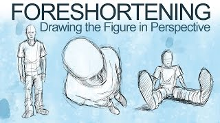 How To Draw The Figure In Perspective Foreshortening