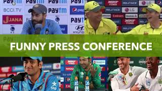Funny Press Conference in Cricket