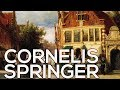 Cornelis Springer: A collection of 95 paintings (HD)