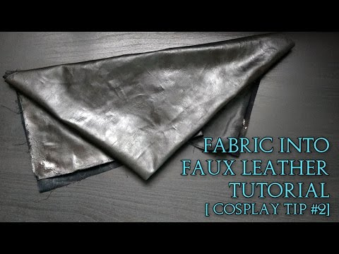 Fabric into Faux Leather Tutorial | Cosplay Tip #2 | I Am Crofty Cosplay
