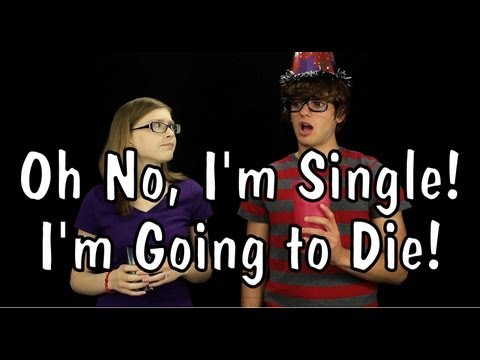 Messy Mondays: Oh No, I'm Single! I'm Going to Die!