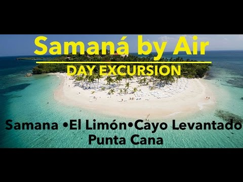 Samaná by Air - Day Excursion