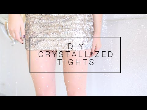 DIY CRYSTALLIZED TIGHTS   THE SORRY GIRLS