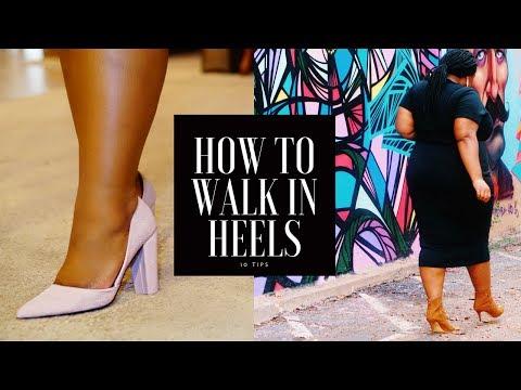 How to Walk in Heels - 10 Tips