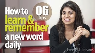 06 tips to learn and remember a new English Vocabulary daily -- Free English Lessons